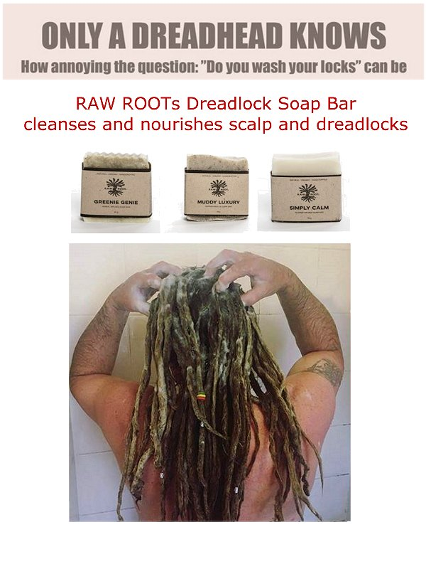 "The most annoying question for Dreadheads ""Do you wash your locks?""... RAW ROOTs Dreadlock Soap Shampoo Bars... a great & natural way to keep your dreads and scalp clean..."