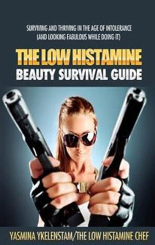The Low Histamine Beauty Survival Guide