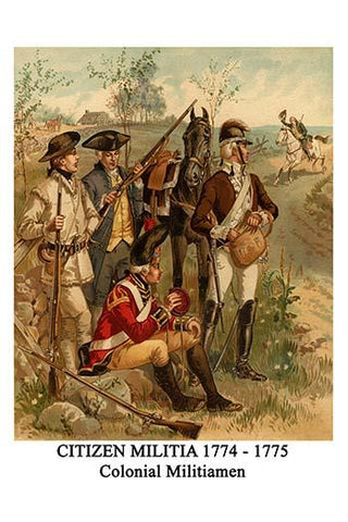 Citizen Militia 1774 - 1775 Colonial Militiamen