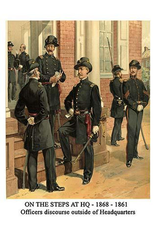 On the Steps at HQ - 1868 - 1861 - Officers discourse outside of Headquarters