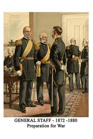 General Staff - 1872 -1880 - Preparation for War