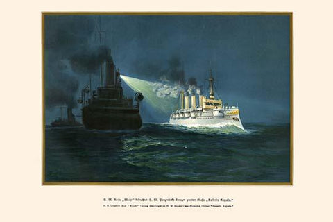"H.M. Dispatch Boat ""Wacht"" Turning Searchlight on H.M. 2nd Class Protected Cruiser ""Kaiserin Augusta"""