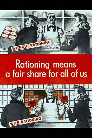 Rationing Means A Fair Share