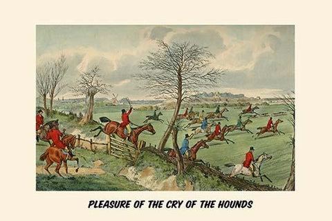 Pleasure of the Cry of the Hounds