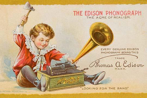 The Edison Phonograph