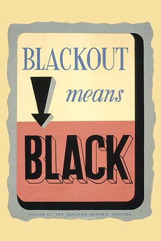 Blackout Means Black