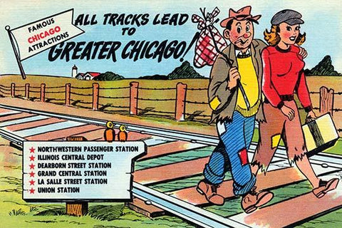 All Tracks Lead to Greater Chicago!