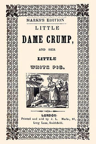 Little Dame Crump and Her Little White Pig