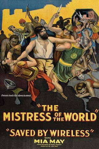 The Mistress of the World - Saved by Wireless