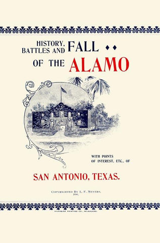 History, Battles and Fall of the Alamo