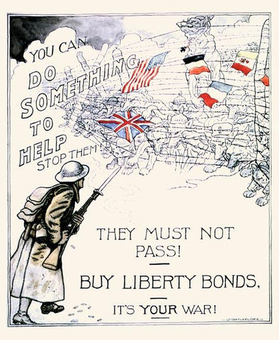 They must not pass! Buy Liberty Bonds