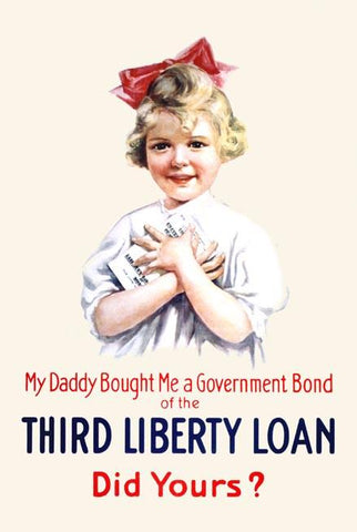 My daddy Bought Me a Governement Bond