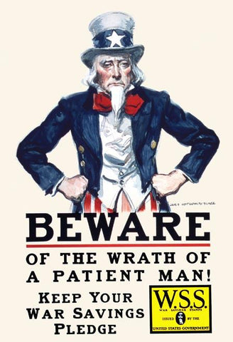 Beware of the wrath of a patient man!