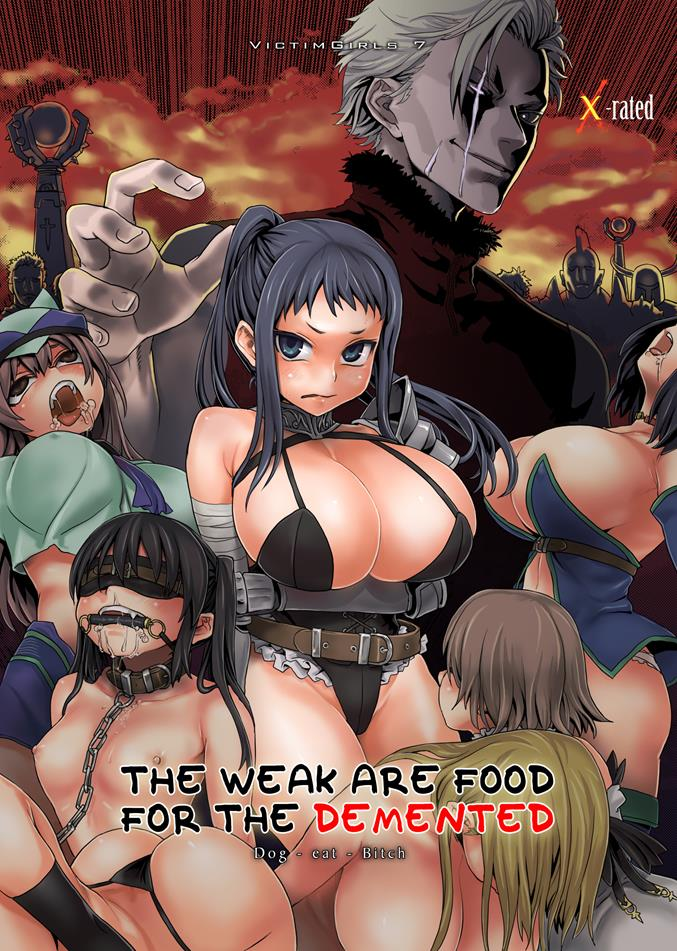 Victim Girls 7 - The Weak Are Food for the Demented