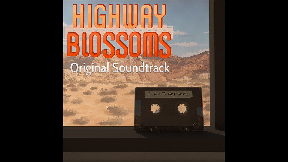 Highway Blossoms - Soundtrack