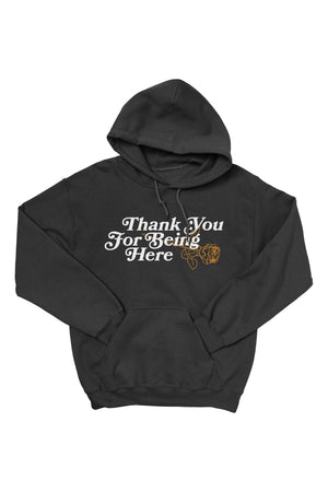 Thank You for Being Here Black Hoodie