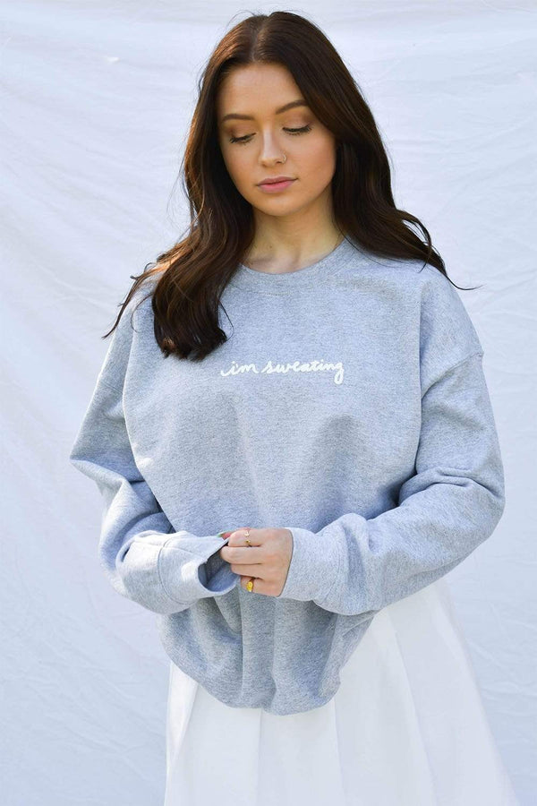 Hannah Elise: Im Sweating Grey Crewneck