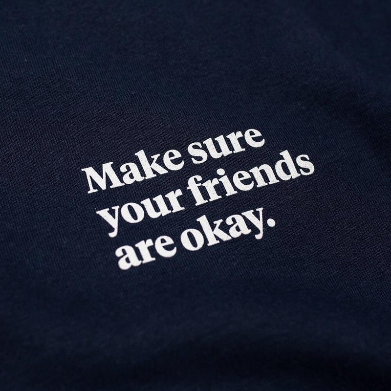Make sure your friends are okay. Signature Crewneck