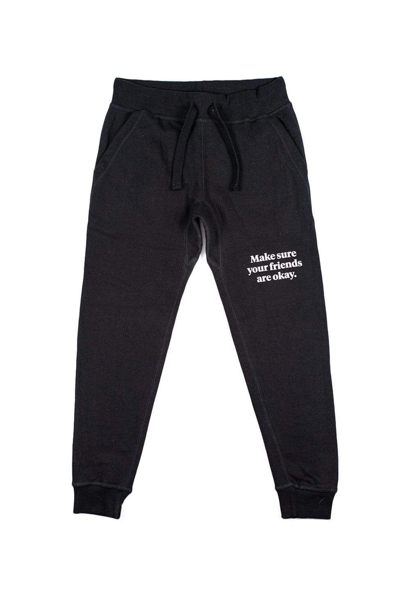 Make sure your friends are okay. Signature Joggers