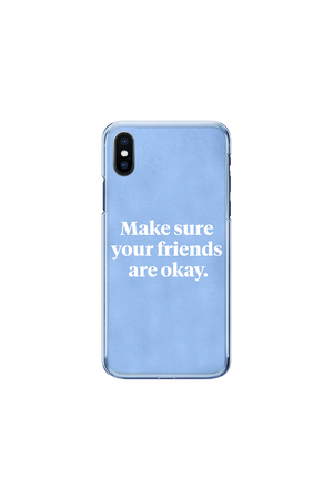 Make sure your friends are okay. Signature Sky Phone Case