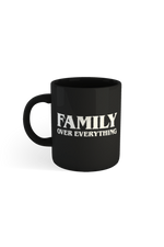 Joey Sasso Family Over Everything Mug