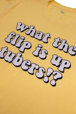 Sarah Baska Exclusive 'What The Flip Is Up' Yellow Shirt
