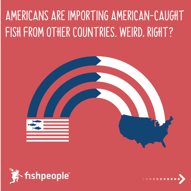 Americans Importing American Fish?