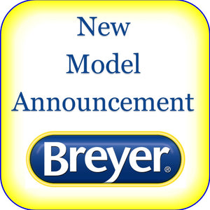 First 2019 Breyer Mid-Year Release Announced!