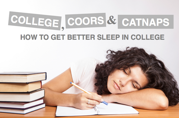 College, Coors, and Catnaps: How to Get Better Sleep in College