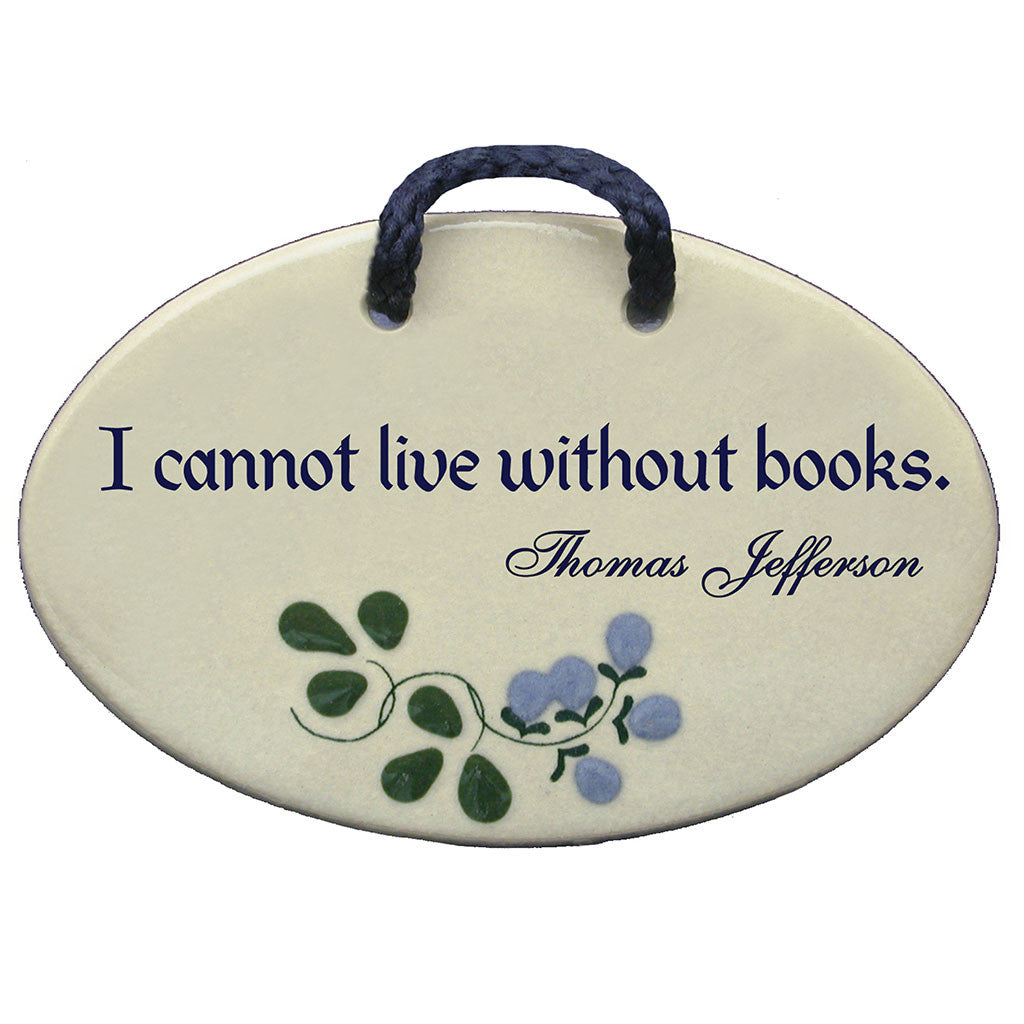 I Cannot Live Without Books Sign - Library of Congress Shop