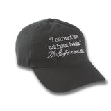 I Cannot Live Without Books Baseball Cap - Library of Congress Shop