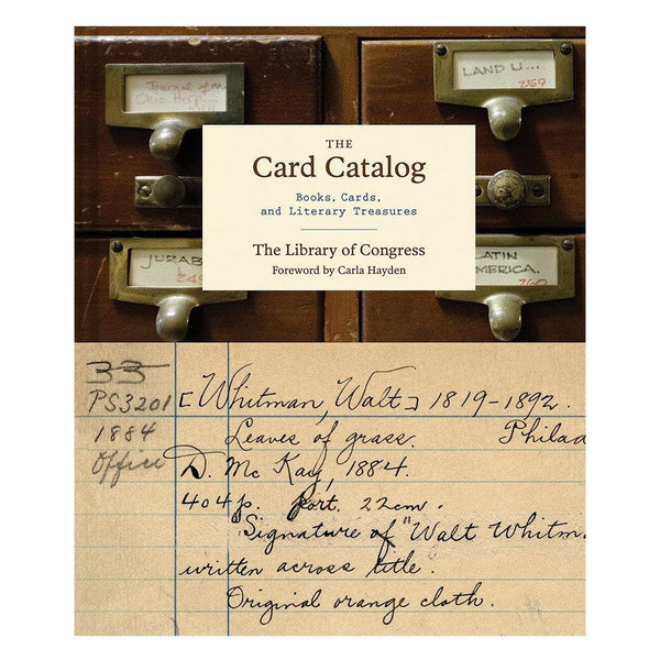 The Card Catalog: Books, Cards and Literary Treasures - Library of Congress Shop