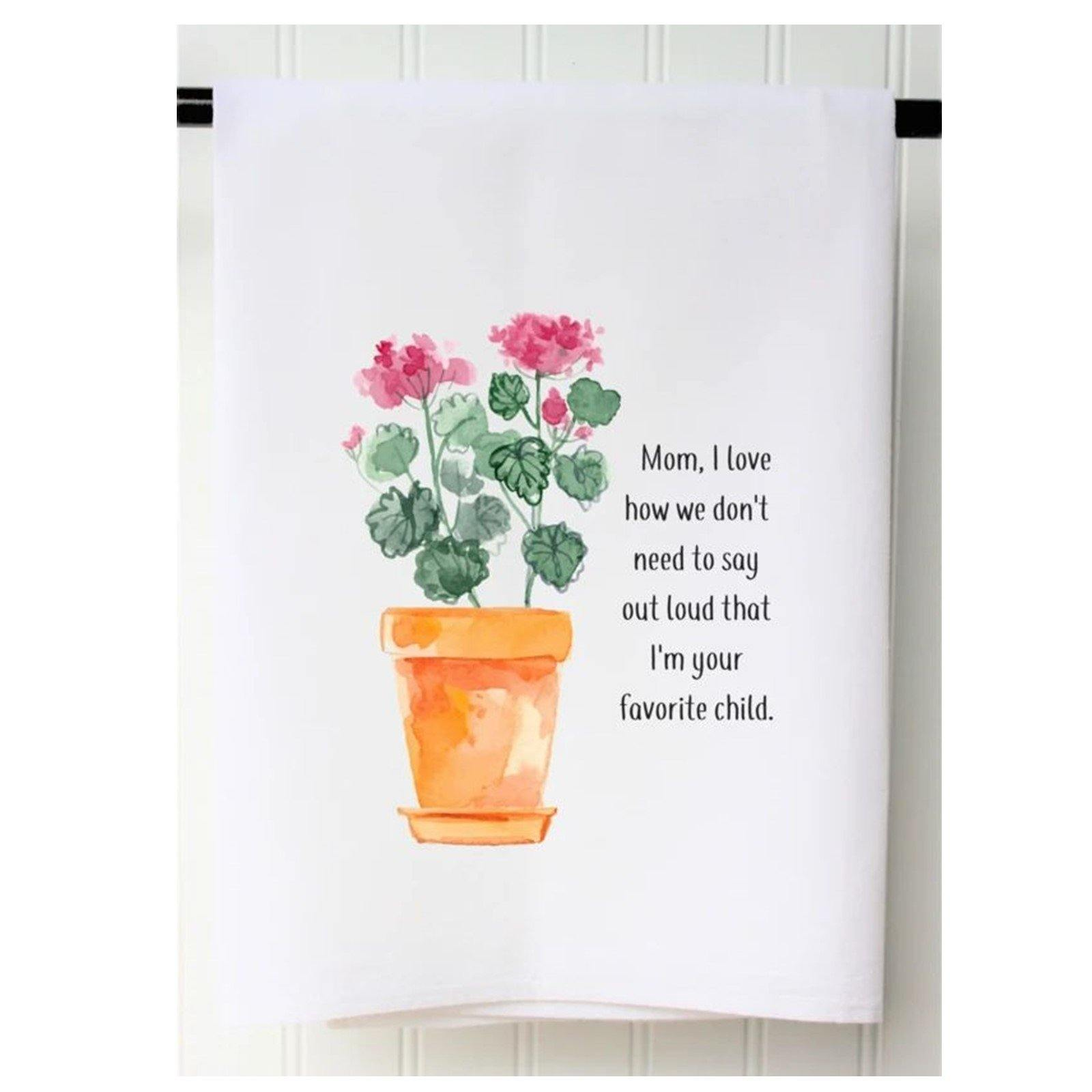 Favorite Child Tea Towel