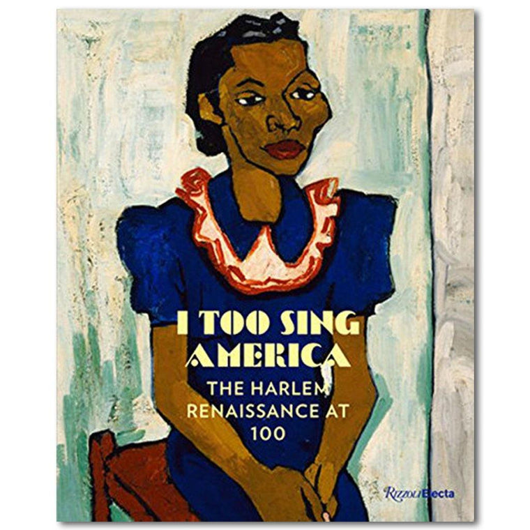 I Too Sing America: The Harlem Renaissance at 100