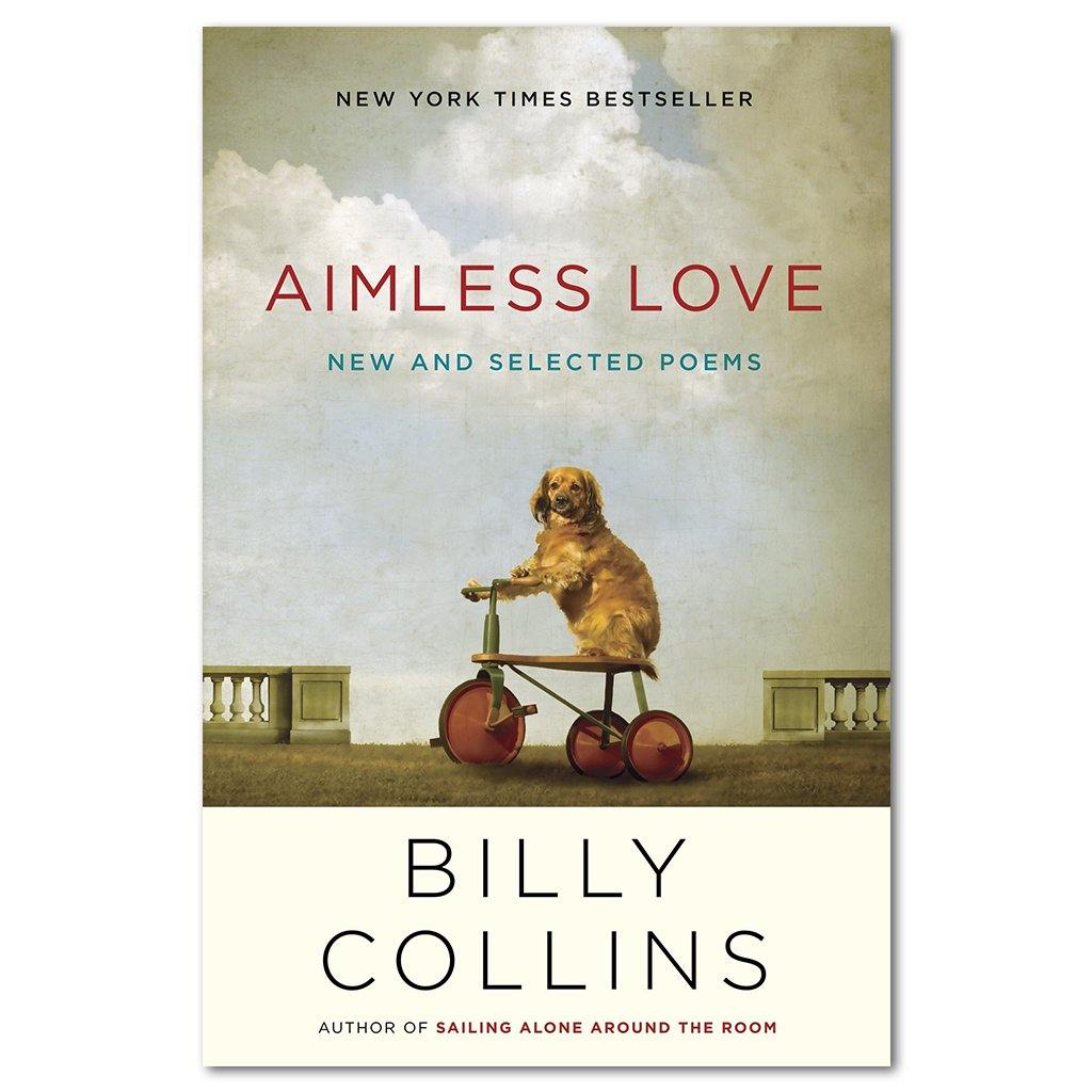 Aimless Love: New and Selected Poems - Library of Congress Shop