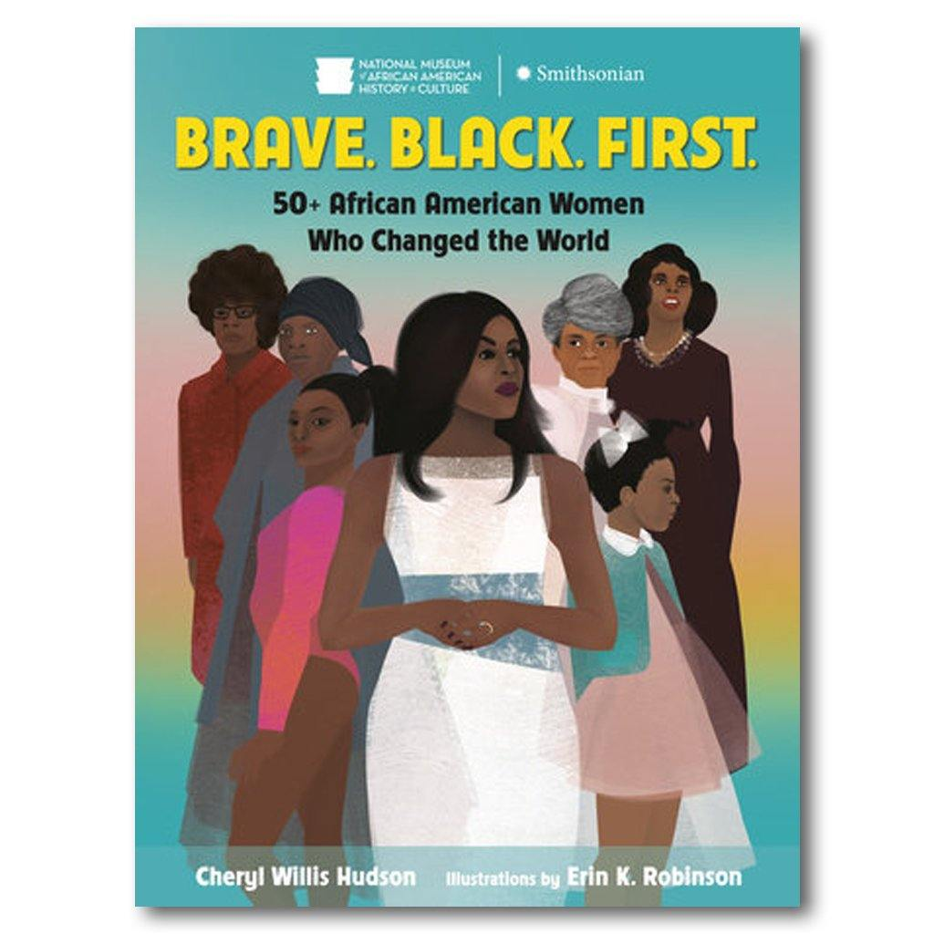 Brave. Black. First. - Library of Congress Shop