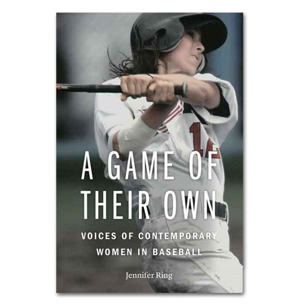 A Game of Their Own: Voices of Contemporary Women in Baseball - Library of Congress Shop