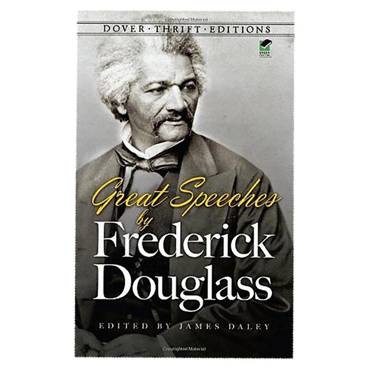 Great Speeches of Frederick Douglass