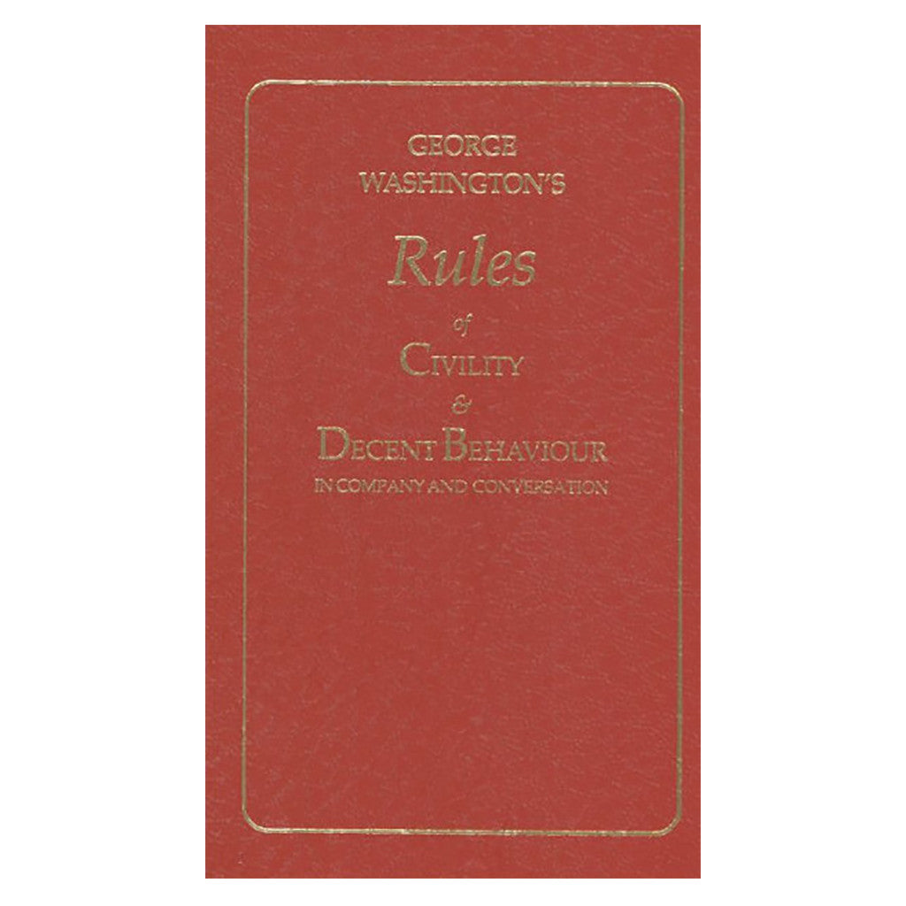 Rules of Civility and Decent Behavior