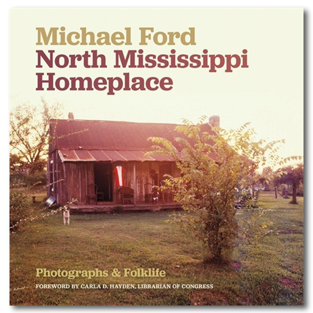 North Mississippi Homeplace: Photographs and Folklife - Library of Congress Shop