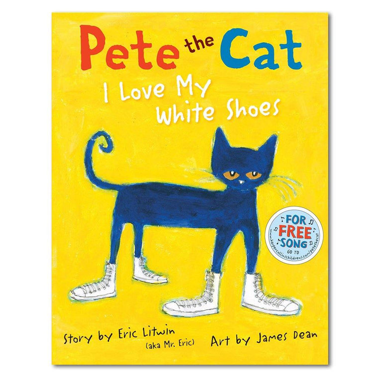 Pete the Cat, I Love my White Shoes
