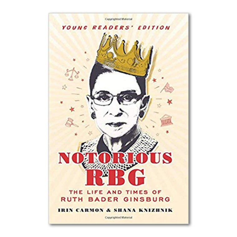Notorious RBG: The Life and Times of Ruth Bader Ginsberg (Young Readers' Edition)