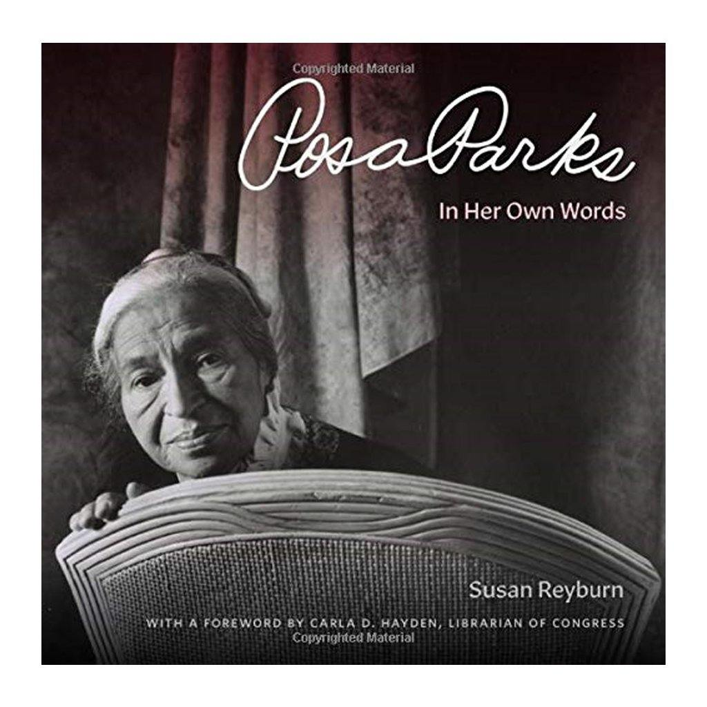 Rosa Parks: In Her Words - Library of Congress Shop