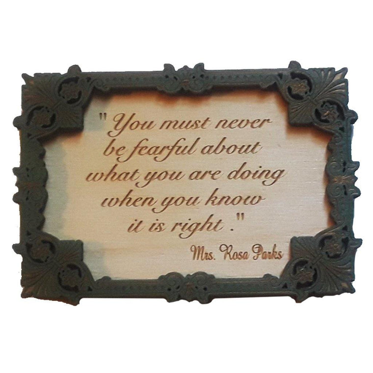 Rosa Parks Fearful Quote Magnet