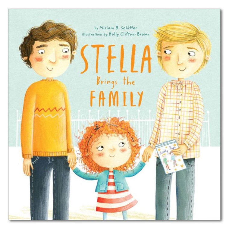 Stella Brings the Family : A Tale of Two Dads on Mother's Day