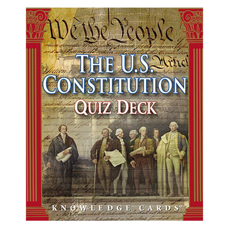 U.S. Constitution Knowledge Cards