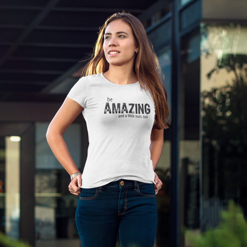 Oatmeal / S be AMAZING and a little nuts too - Women's Scoop Neck Tee - Nutsack Foods
