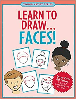 J0758 Peter Pauper Young Artist Series Learn to Draw... Faces (T)