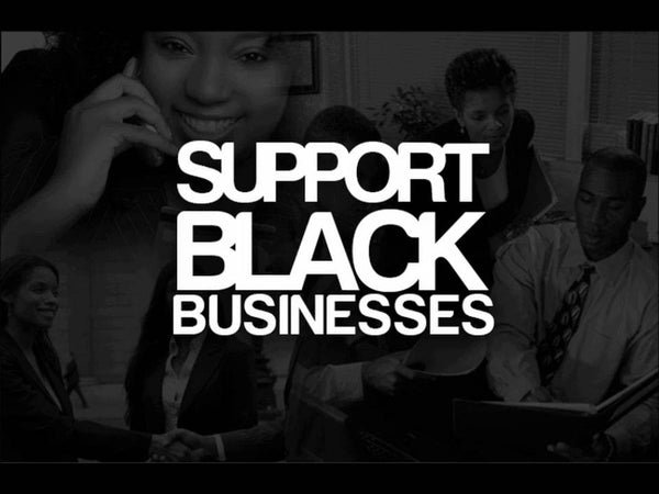 Black-Owned And Why It Matters