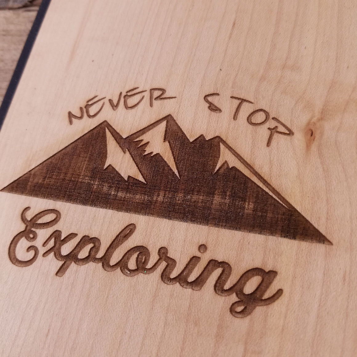Never Stop Exploring - Wooden Journal